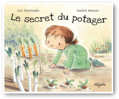 Secret du potager (Le)
