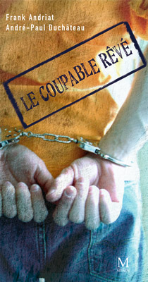 Coupable rêvé (Le)
